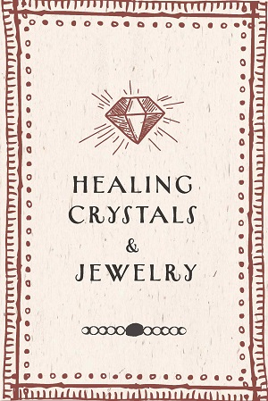 Crystals & Jewelry